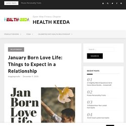 January Born Love Life: Things to Expect in a Relationship