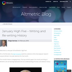 January High Five – Writing and Re-writing History – Altmetric