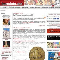15 janvier 1208 - Le légat du pape assassiné ! - Herodote.net