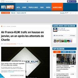 Air France-KLM: trafic en hausse en janvier, un an après les attentats de Charlie