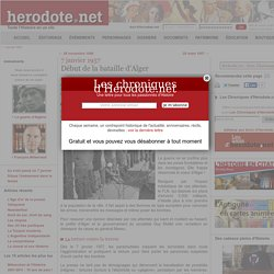 7 janvier 1957 - Début de la bataille d'Alger - Herodote.net