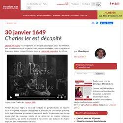 30 janvier 1649 - Charles 1er est décapité - Herodote.net