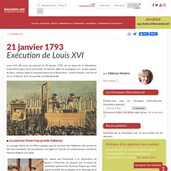 21 janvier 1793 - Exécution de Louis XVI - Herodote.net