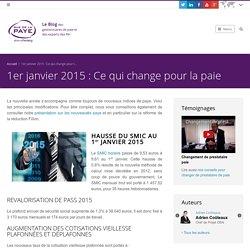 1er janvier 2015 : Ce qui change pour la paie - Externalisation Paie