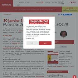 10 janvier 1920 - Naissance de la Société des Nations (SDN)