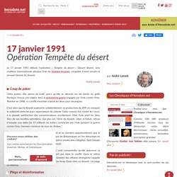 17 janvier 1991 - Opération Tempête du désert - Herodote.net