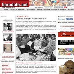 30 janvier 1948 - Gandhi, martyr de la non-violence - Herodote.net