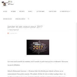 Janvier et ses voeux pour 2017