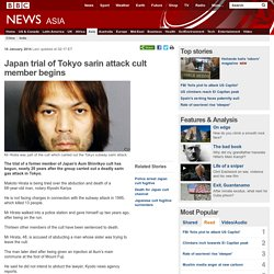 Japan trial of Tokyo sarin attack cult member begins