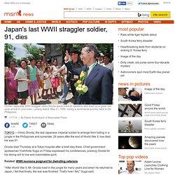 Japan's last WWII straggler soldier, 91, dies
