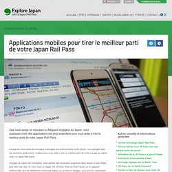 Japan Rail Pass - Mobile Apps to make the most of your Japan Rail Pass