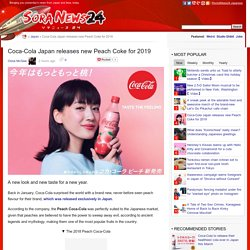 Coca-Cola Japan releases new Peach Coke for 2019 – SoraNews24