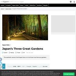 Japan's Three Great Gardens