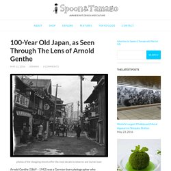 100-Year Old Japan, as Seen Through The Lens of Arnold Genthe