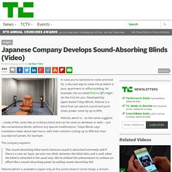 Japanese Company Develops Sound-Absorbing Blinds (Video)