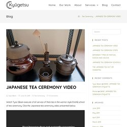 Japanese tea ceremony video - Watch Japanese tea ceremony - Kyūgetsu