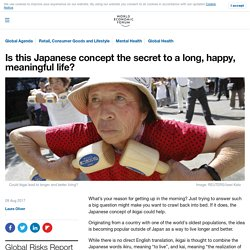Is this Japanese concept the secret to a long, happy, meaningful life?