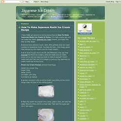 How To Make Japanese Mochi Ice Cream Recipe