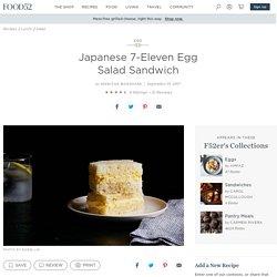 Japanese 7-Eleven Egg Salad Sandwich Recipe on Food52