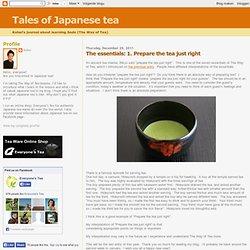 The seven: 1. Prepare the tea just right