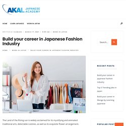 Build your career in Japanese Fashion Industry - Blog