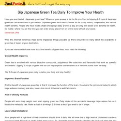 Sip Japanese Green Tea Daily To Improve Your Health