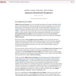 Japanese Handmade Eyeglasses - Eyewear