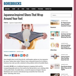 Japanese-Inspired Shoes That Wrap Around Your Feet