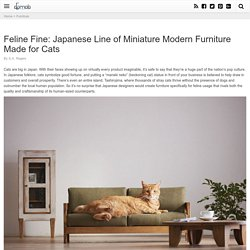 Feline Fine: Japanese Line of Miniature Modern Furniture Made for Cats