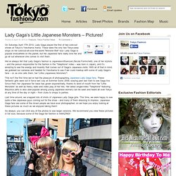 Lady Gaga's Little Japanese Monsters - Pictures!