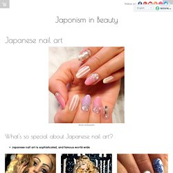 Japanese nail art - Japonism in Beauty