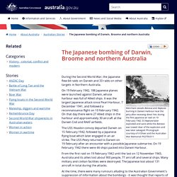 The Japanese bombing of Darwin, Broome and northern Australia