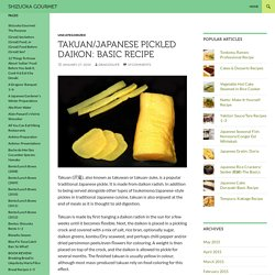 Takuan/Japanese Pickled Daikon: Basic Recipe