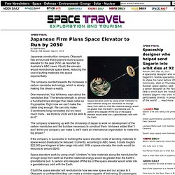 Japanese Firm Plans Space Elevator to Run by 2050