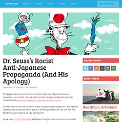 Dr. Seuss's Racist Anti-Japanese Propaganda (And His Apology)