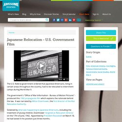Japanese Relocation - U.S. Government Film