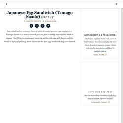 Japanese Egg Sandwich (Tamago Sando) たまごサンド
