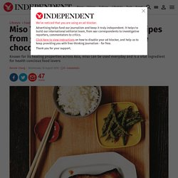 Miso Tasty: Japanese superfood recipes from grilled black cod to dark fudge chocolate brownie