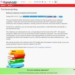 Blog: Build your Japanese vocabulary with Kanshudo - Kanshudo