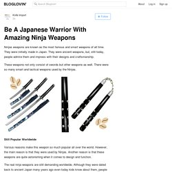 Be A Japanese Warrior With Amazing Ninja Weapons
