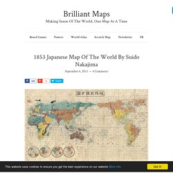 1853 Japanese Map Of The World By Suido Nakajima