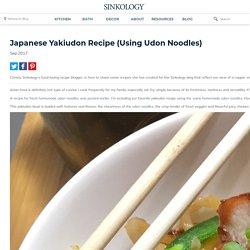 Japanese Yakiudon Recipe (Using Udon Noodles) - Sinkology
