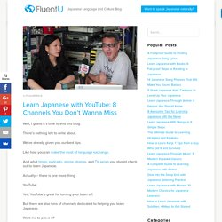 Learn Japanese with YouTube: 8 Channels You Don't Wanna Miss