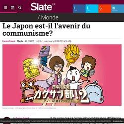 Le Japon est-il l'avenir du communisme?