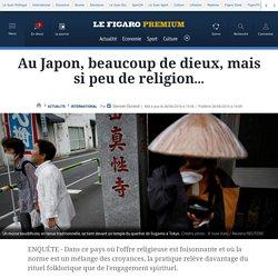 Au Japon, beaucoup de dieux, mais si peu de religion…