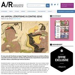 Au Japon, l'érotisme à contre-sens - A/R magazine