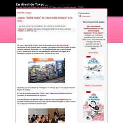 """Japon: """"kisha clubs"""" et """"faux vrais scoops"""" à la une..."""