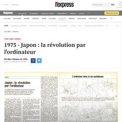 1975 - Japon : la révolution par l'ordinateur