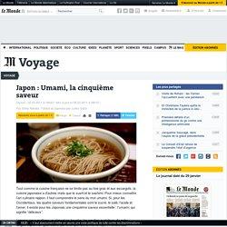 Japon : Umami, la cinquième saveur