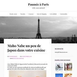 Maho Nabe un peu de Japon dans votre cuisine – Paumée à Paris